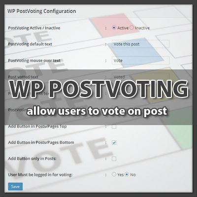 WP Post Voting – Free WordPress Voting Plugin to Show on Posts